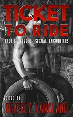 Ticket to Ride - Erotic Tales of Sexual Encounters